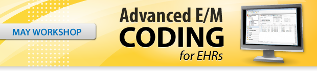 Advanced E/M Coding for EHRs